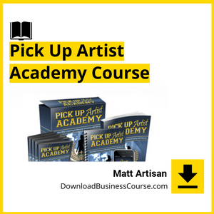 Matt Artisan-Pick Up Artist Academy Course.