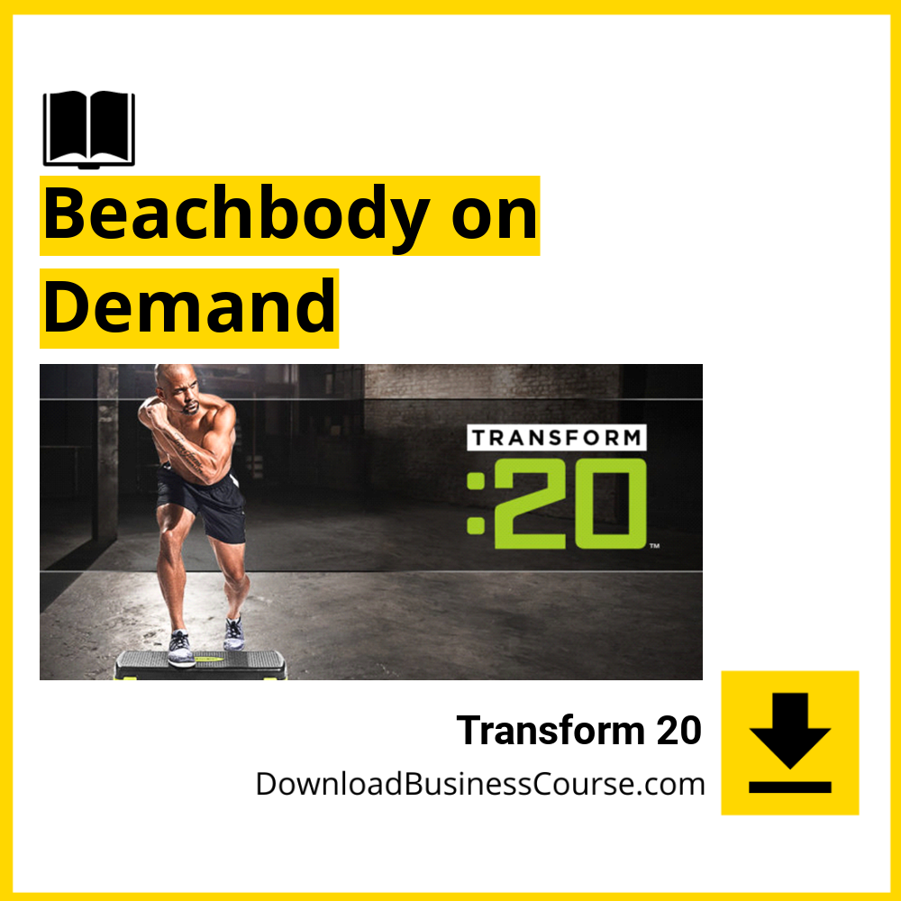 Transform 20 - Beachbody on Demand.
