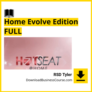 RSD Tyler - Hot Seat At Home - Home Evolve Edition FULL.