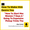 Alex Carter - How To Make Him Desire You.