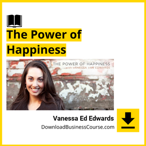 Vanessa Ed Edwards - The Power of Happiness.