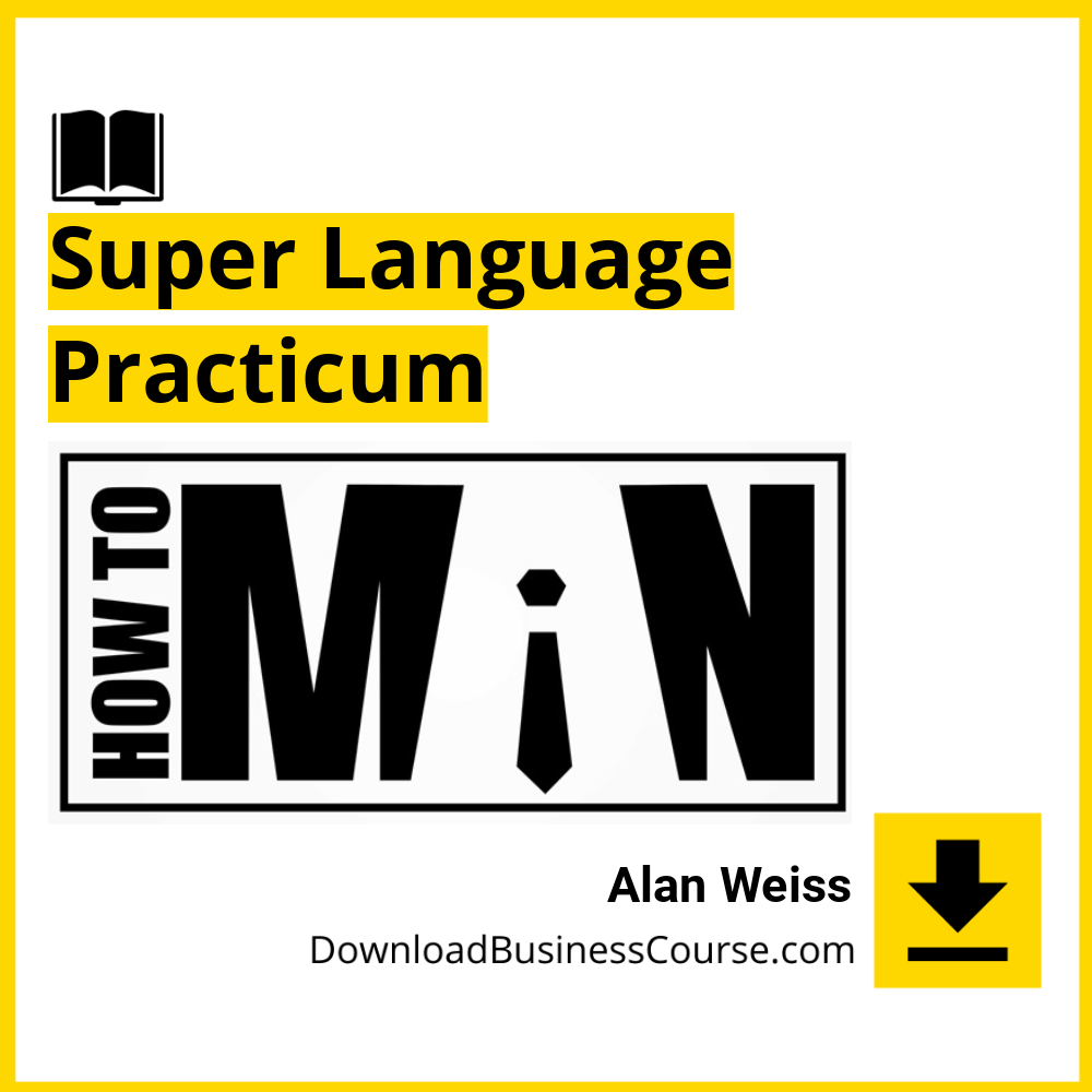 Alan Weiss - Super Language Practicum DownloadBusinessCourse download free iDownloadProgram