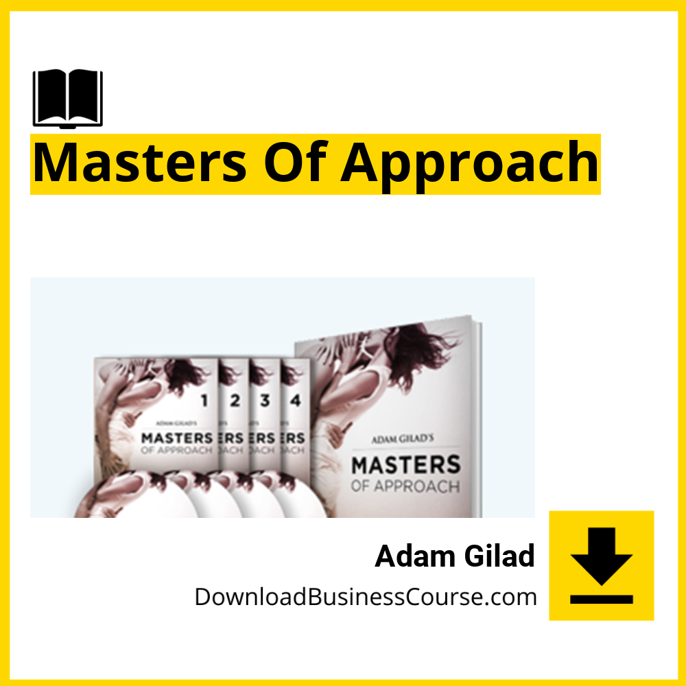 Adam Gilad - Masters Of Approach.