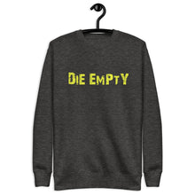 Load image into Gallery viewer, Die Empty Unisex Fleece Pullover (yellow design)