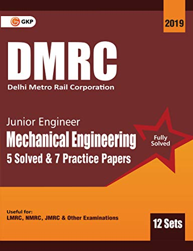 DMRC 2019 : Junior Engineer  Mechanical Engineering  Previous Years' Solved Papers (12 Sets)