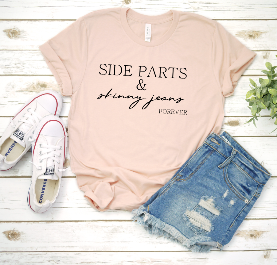 Side Parts And Skinny Jeans Forever Tee