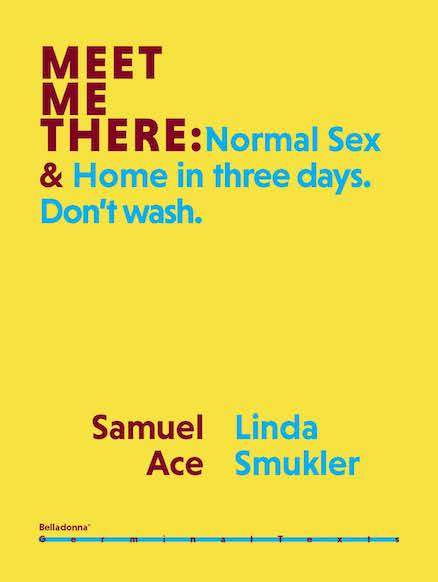 Meet Me There: Normal Sex & Home in three days. Don't wash.