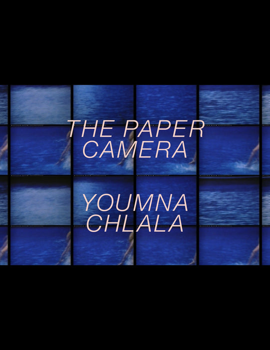 The Paper Camera by Youmna Chlala