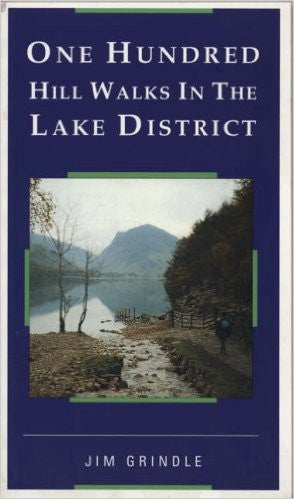 Jim Grindle - One Hundred Hill Walks In The Lake District - Windermere Canoe Kayak