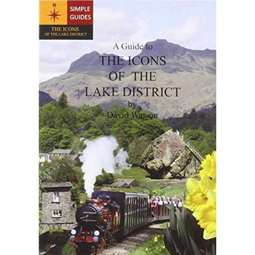 David Watson - A Guide To Icons Of The Lake District - Windermere Canoe Kayak