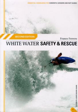 Franco Ferrewro - White Water Safety and Rescue - Windermere Canoe Kayak