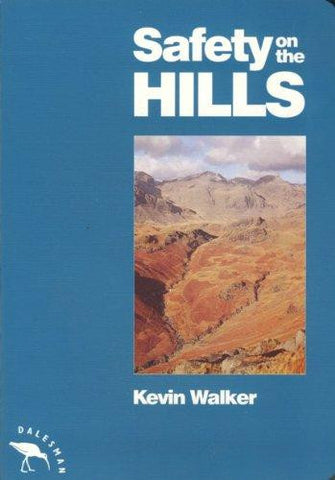 Kevin Walker - Safety On The Hills