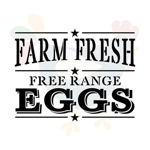 "Estêncil ""Farm Fresh Free Range Eggs"""