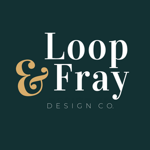 Loop and Fray Design Co.