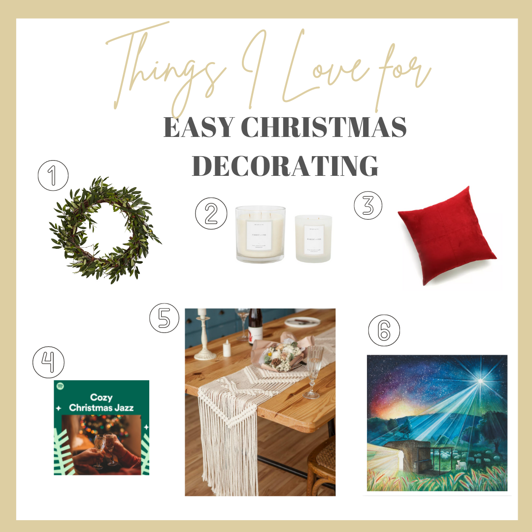 6 Things I Love for Easy Christmas Decorating