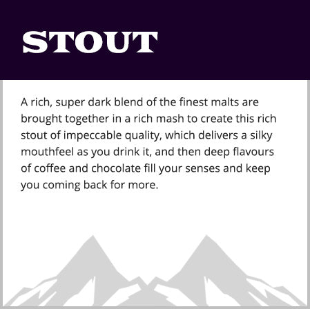 Stout ( Currently out of stock )