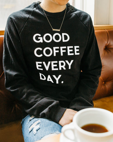 Good Coffee Every Day Crew-neck Sweatshirt