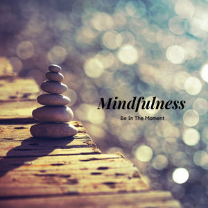 6 Easy Ways to Practice Mindfulness to Cope with Stress and Anxiety