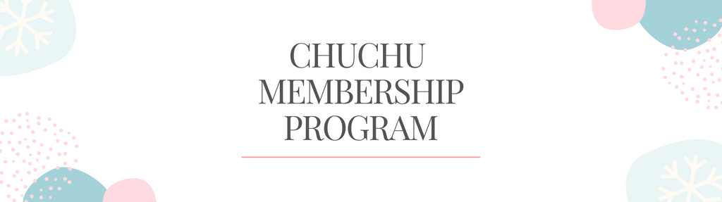 ChuChu Membership Loyalty Program