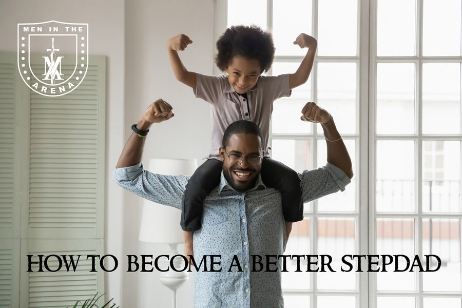 5 Wise Tips for the Smart Stepdad - How to Become a Better Stepdad