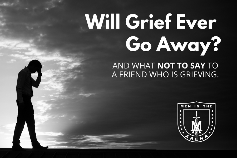 Will Grief Ever Go Away? - Death, Loss, and Divorce Insights from an Average Joe