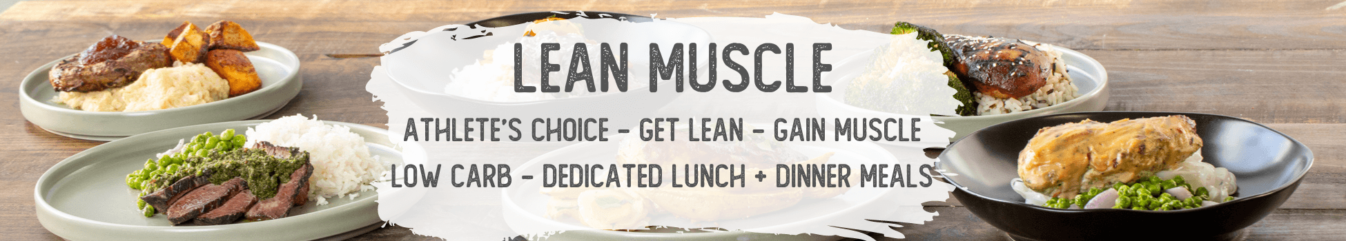 Lean Muscle Meal Box