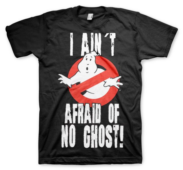 GHOSTBUSTERS - T-Shirt I Ain't Afraid of No Ghost - Black (S)