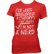 Charger l'image dans la galerie, GEEK - T-Shirt A Theory I'm Not a Nerd - GIRL (XL)