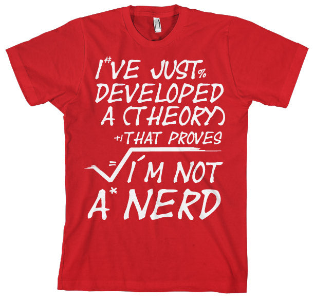 GEEK - T-Shirt A Theory I'm Not a Nerd (XL)