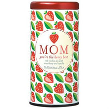 Load image into Gallery viewer, Mom You're the Berry Best Gift Tea (Strawberry Vanilla Red Tea)