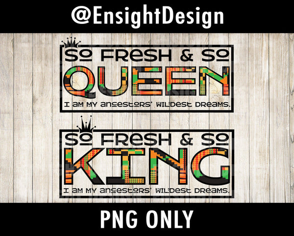 Queen svg, King svg, So Fresh So Clean, Crown svg/dxf/png/pdf/sublimation/instant download