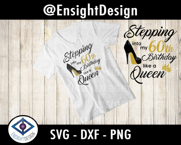 60th Birthday svg | Birthday Queen | Birthday svg | 60 and Fabulous svg | clipart/png/dxf