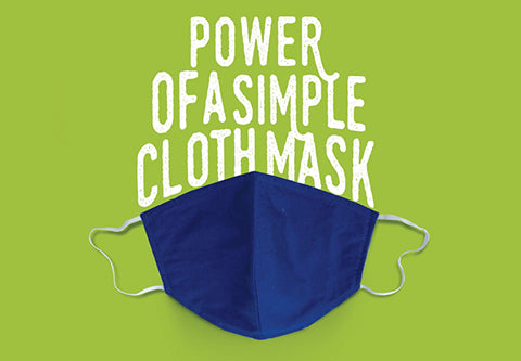 Power of a Simple Cloth Mask