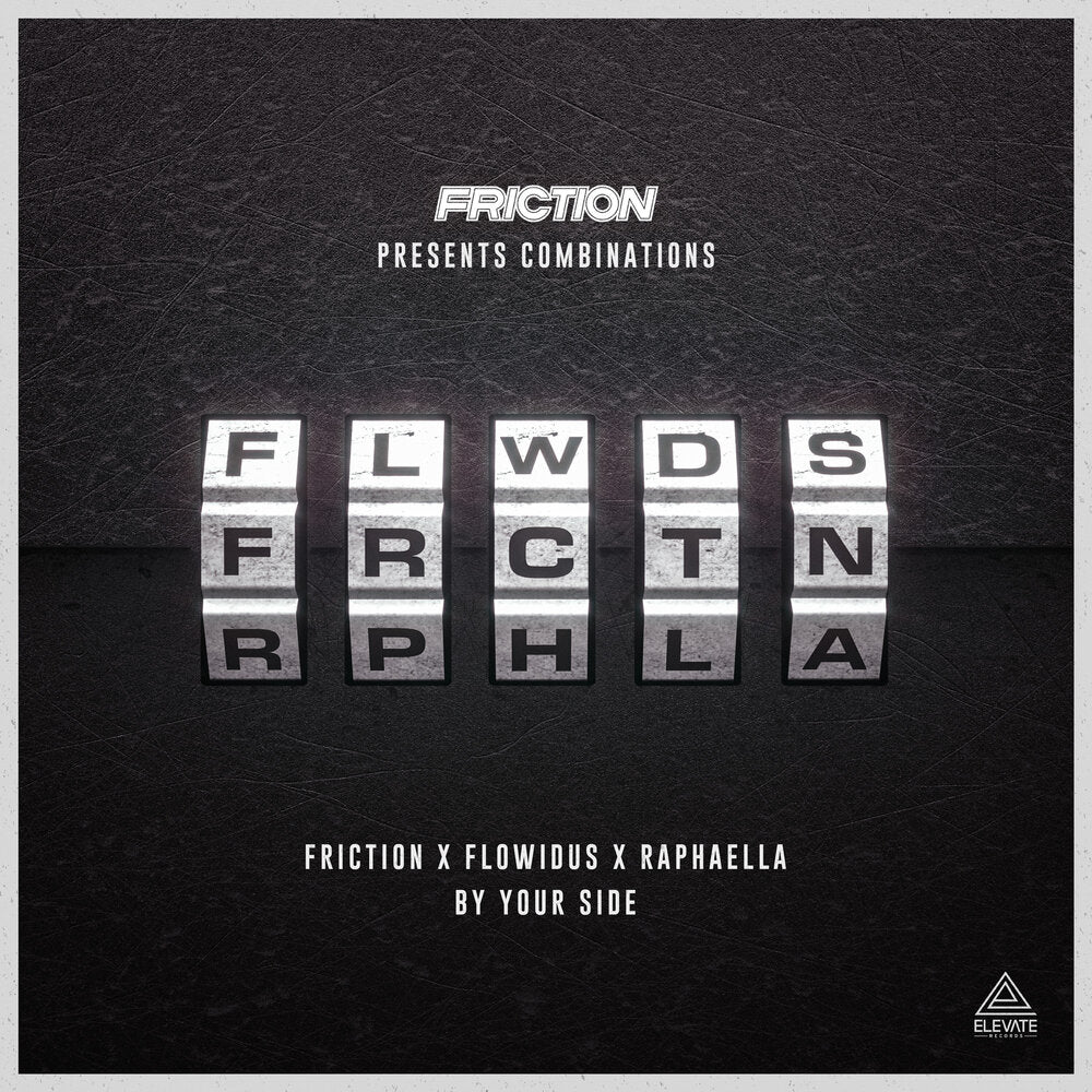 FRICTION X FLOWIDUS X RAPHAELLA - BY YOUR SIDE