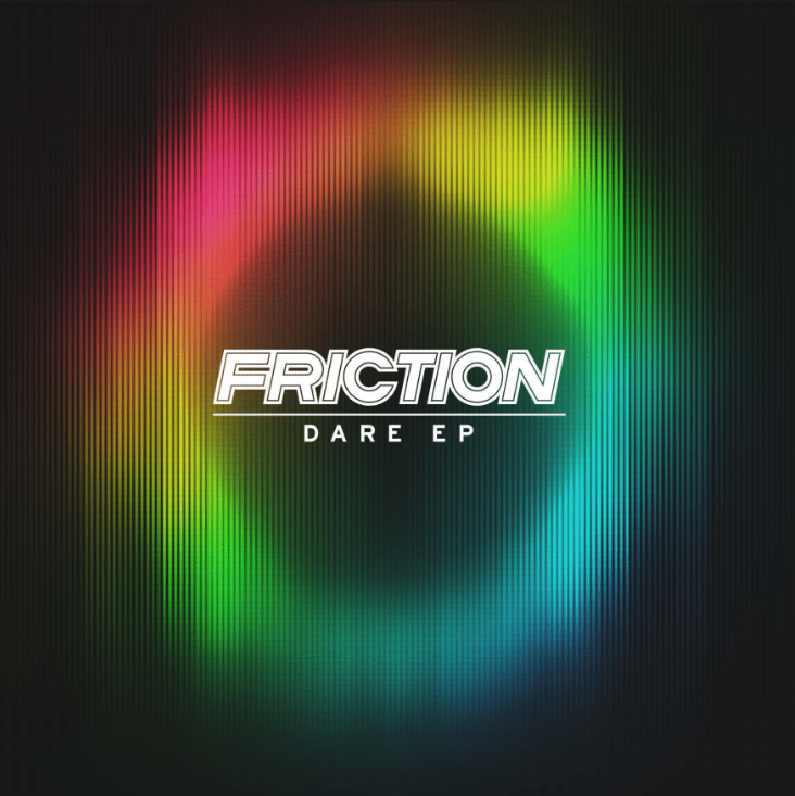 FRICTION - DARE EP