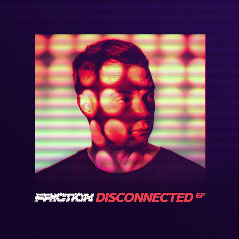 FRICTION - DISCONNECTED EP