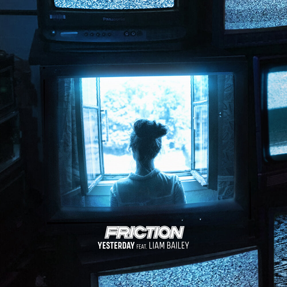 FRICTION - YESTERDAY FT. LIAM BAILEY
