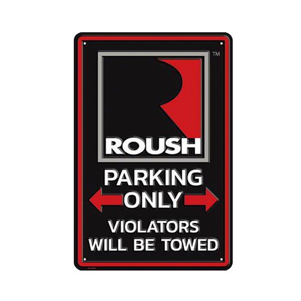 ROUSH Performance Parking Sign