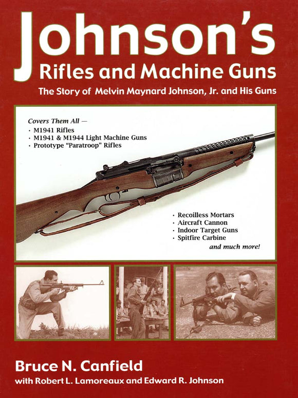 Johnson Rifles and Machine Guns