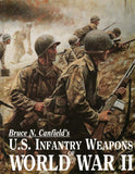 U.S. Infantry Weapons of World War II