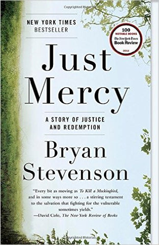 Just Mercy: A Story of Justice and Redemption - Books, First Year Read