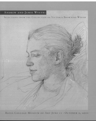 Andrew and Jamie Wyeth: Selections from the Collection of Victoria Browning Wyeth - Books, Museum Publications