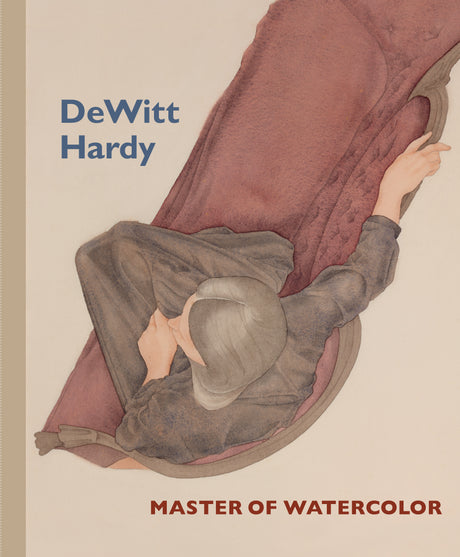 DeWitt Hardy: Master of Watercolor