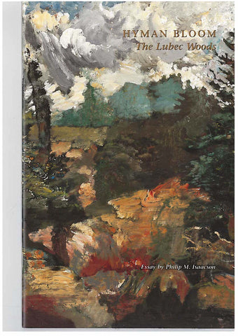 Hyman Bloom - The Lubec Woods - Books, Museum Publications