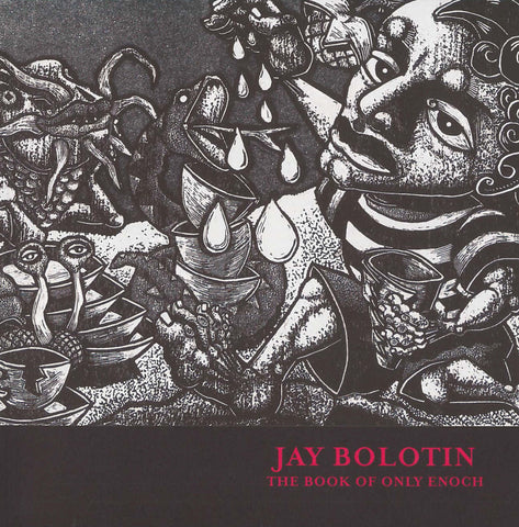 Jay Bolotin: The Book of Only Enoch - Books, Museum Publications