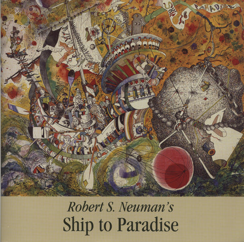 Robert S. Neuman's Ship to Paradise - Books, Museum Publications
