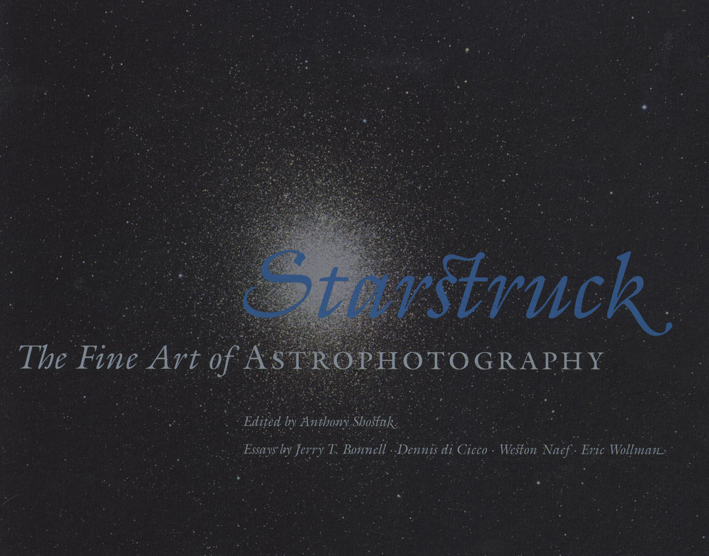 Starstruck: The Fine Art of Astrophotography