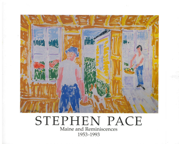 Stephen Pace - Maine and Reminiscences 1953-1993