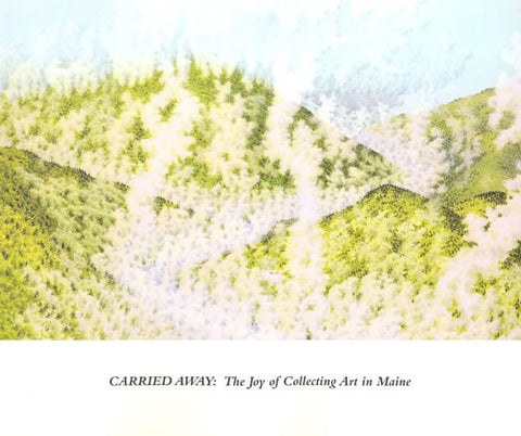 Carried Away: The Joy of Collecting Art in Maine - Books, Museum Publications
