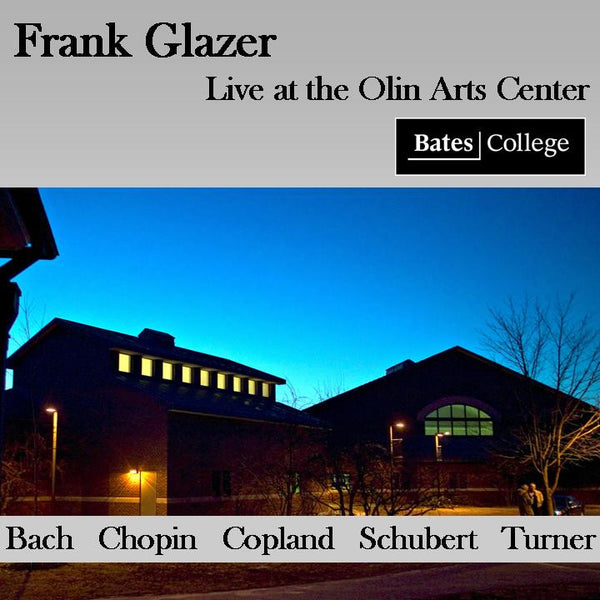 Frank Glazer-Live at the Olin Arts Center